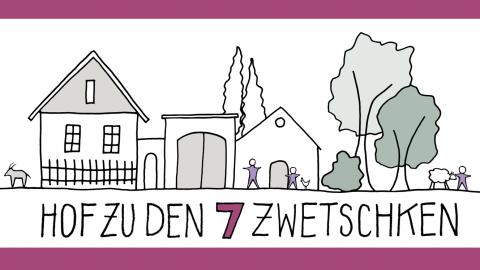 "Crowdfunding: ""Hof zu den 7 Zwetschken"""
